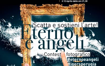 Eterno e Angeli: scatta e sostieni l'arte!